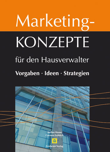 Marketing-Konzepte für den Hausverwalter